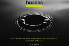 -Miles de personas han sobrevivido sin amor; ninguna sin agua-. W.H.Auden. Poeta y ensayista británico